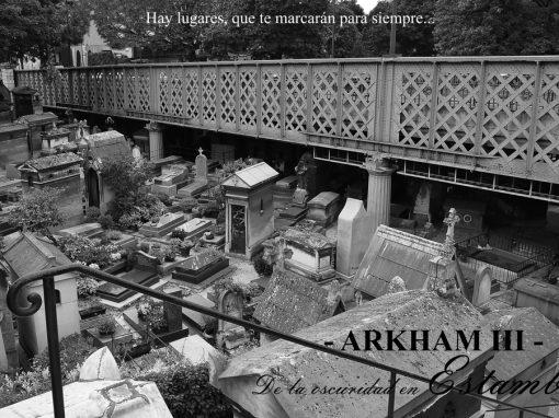 Arkham – III – De la oscuridad en Estambul. Lugares que te marcarán para siempre…