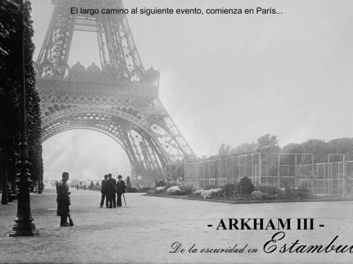 Arkham – III – De la oscuridad en Estambul. Un punto de partida, es mejor que no tener nada.