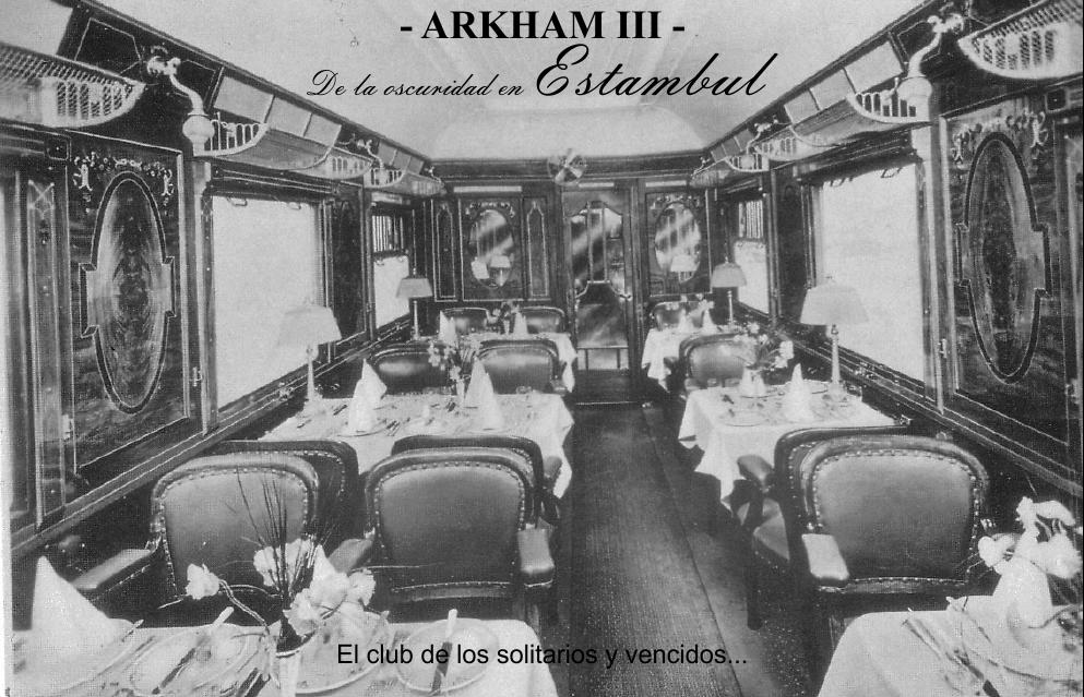 Arkham – III – De la oscuridad en Estambul. El club de los vencidos.
