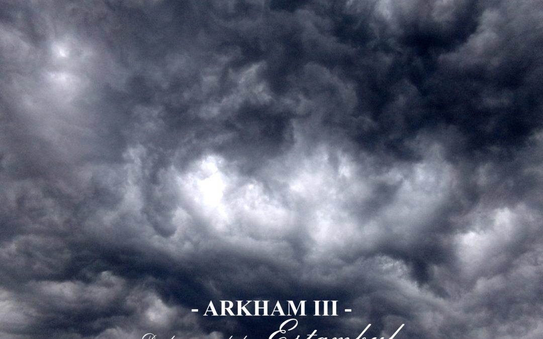 Arkham – III – De la oscuridad en Estambul. La puerta y el arma.